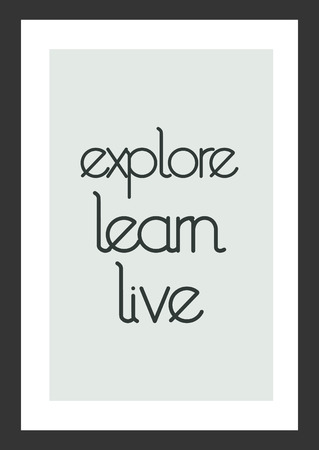 Life quote. Inspirational quote. Explore learn live. 向量圖像