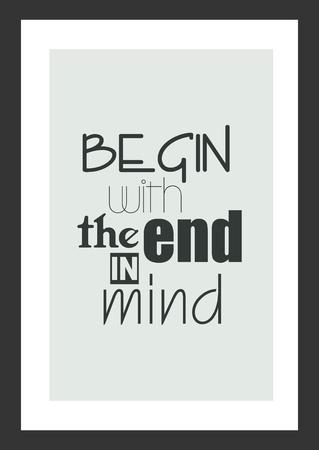 Leven citaat. Inspirerend citaat. Begin met het einde in gedachten. Stock Illustratie
