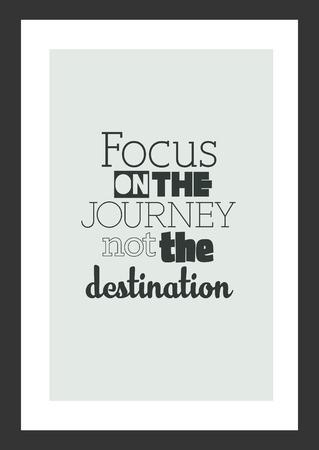 人生の引用。インスピレーションの引用。目的地ではなく旅に集中してください。