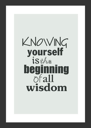 인생 견적. 영감 따옴표. 자신을 아는 것은 모든 지혜의 시작입니다. 일러스트