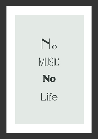 Life quote. Inspirational quote. No music, no life. Ilustrace