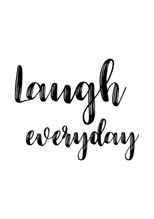 Life quote isolated on white background laugh everyday. 向量圖像