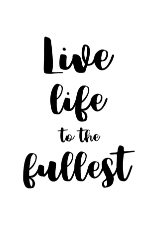 60 Fullest Stock Illustrations Cliparts And Royalty Free Fullest Classy Live Life To The Fullest Quotes