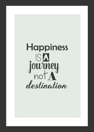 人生の引用。白い背景に隔離されています。幸福は目的地ではない旅です。