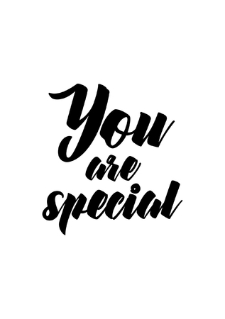 Life quote. Isolated on white background. You are special. Illustration