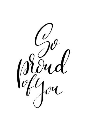 Mot dessiné à la main. Brossez le lettrage avec la phrase Si fier de vous.