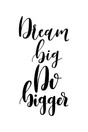 Hand gezeichnetes Wort. Pinsel Stift Schriftzug mit Satz Traum groß, größer machen. Vektorgrafik