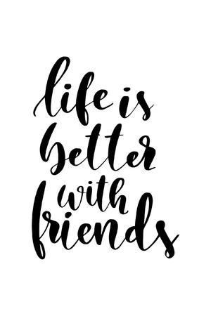Hand getrokken woord. Borstelpenbelettering met zin Het leven is beter met vrienden.