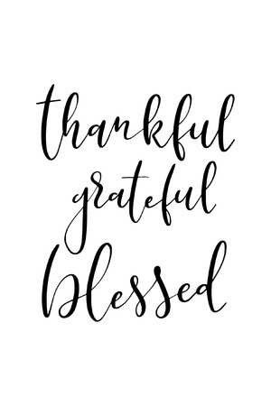 Hand drawn word. Brush pen lettering with phrase Thankful grateful blessed. Illustration