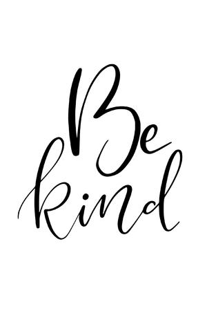 手描きの言葉。「親切にしなさい」というフレーズでペンの文字をブラシで書きます。