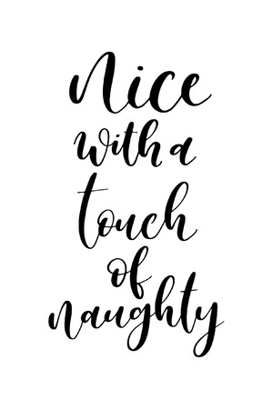 Christmas greeting card with brush calligraphy. Vector black with white background. Nice with a touch of naughty.