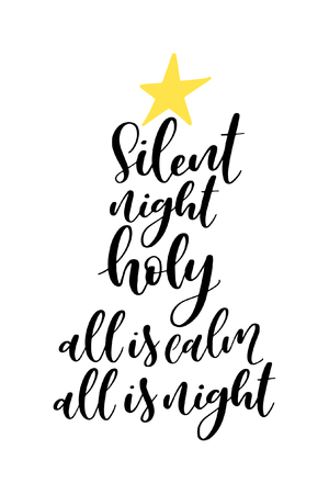 Christmas greeting card with brush calligraphy. Vector black with white background. Silent night, holy, all is calm, all is bright.