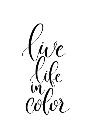Hand drawn word. Brush pen lettering with phrase Live life in color. Ilustração