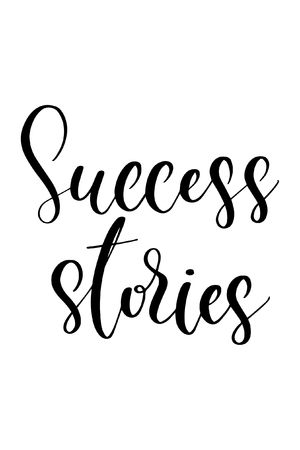Hand drawn word. Brush pen lettering with phrase Success stories.