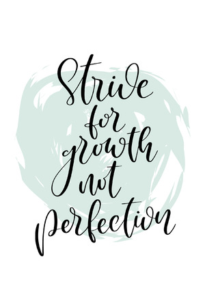 Hand drawn word. Brush pen lettering with phrase Strive for growth not perfection. 向量圖像