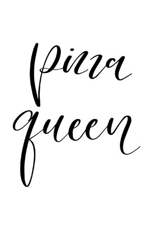 Hand drawn word. Brush pen lettering with phrase Pizza queen.