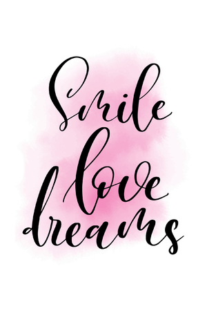 Hand drawn word. Brush pen lettering with phrase Smile love dreams. Çizim