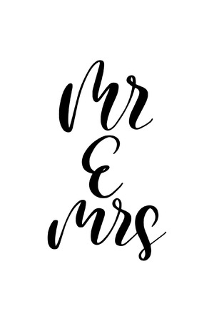 Hand drawn word. Brush pen lettering with phrase Mr and mrs.