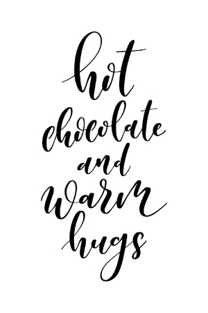 Hand drawn word. Brush pen lettering with phrase Hot chocolate and warm hugs. Stockfoto - 122049713