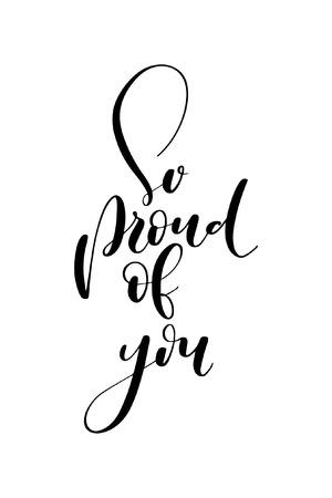 Handgezeichnetes Wort. Pinselstiftbeschriftung mit Satz So stolz auf dich.