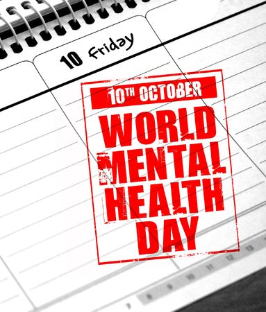 10th: 10th october - world mental health day