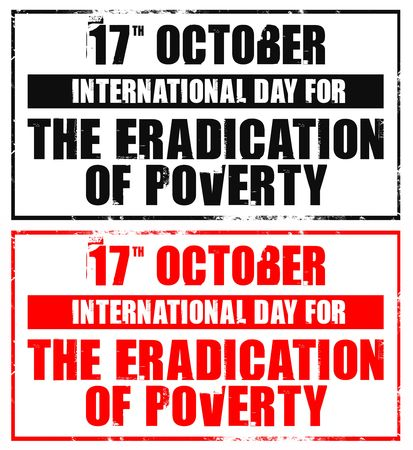 observance: october 17 - international day for the eradication of poverty