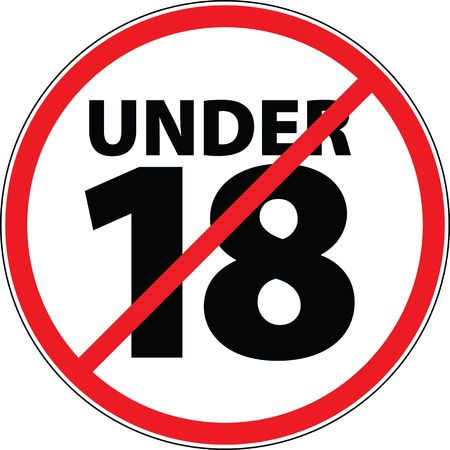 no entry when you are under 18