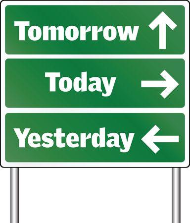 tomorrow: tomorrow - today - yesterday Stock Photo