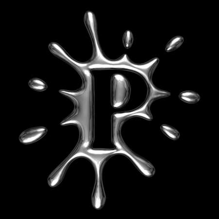Liquid metal letter P - alphabet symbol isolated on a black background (with path)
