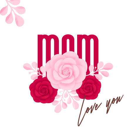 Happy Mothers Day. Mom, love you, pink and red decorative flowers. Çizim