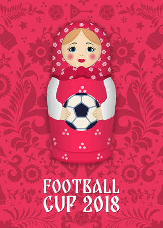 Matryoshka with a ball on the background of Russian patterns and elements. Football 2018. Vector illustration