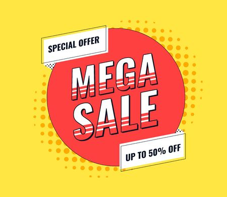 Sale banner template design. Special offer at the end of the season. Mega sale tag design. Vector illustration