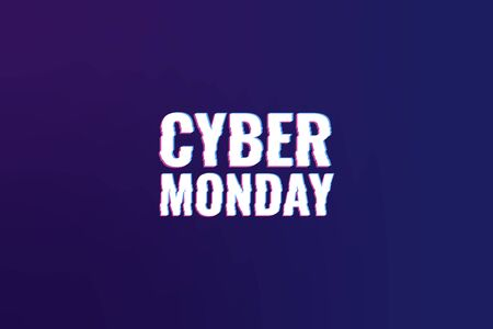 Cyber Monday. Abstract background with distorted inscription. Cyber Monday Sale background. Vector illustration