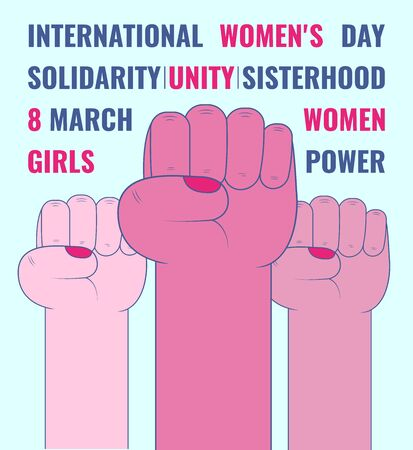 International Women's Day. Woman's fists raised up. Female hands together. Vector illustration for March 8