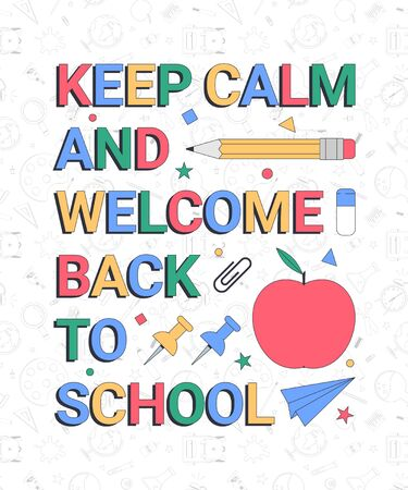 Back to school. Keep calm and welcome back to school. School banner template with typographic elements. Vector illustration 向量圖像