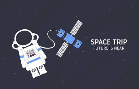 Space trip. Astronaut and space station in the background of an open space. Flat vector illustration