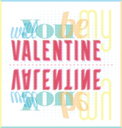 be: Will You Be My Valentine Typography Card
