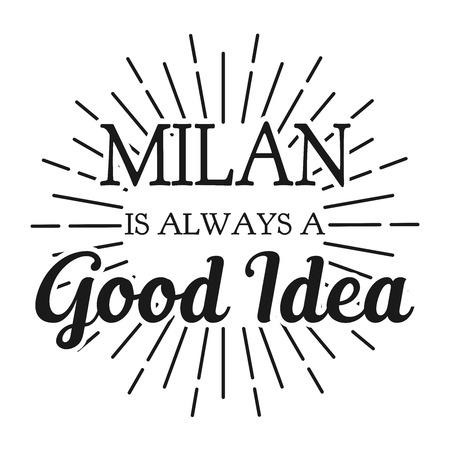 Milan is always a Good Idea. Square frame banner. Vector illustration. Ilustrace