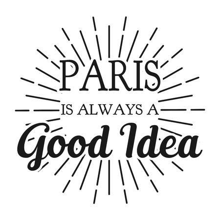 Paris is always a Good Idea. Square frame banner. Vector illustration. Ilustrace
