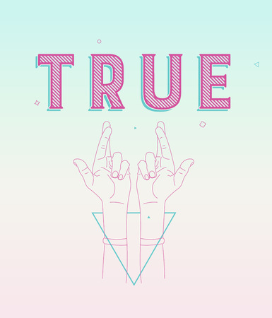 fingers crossed: crossed fingers, a symbol of true, with text and geometrical shapes. Print design