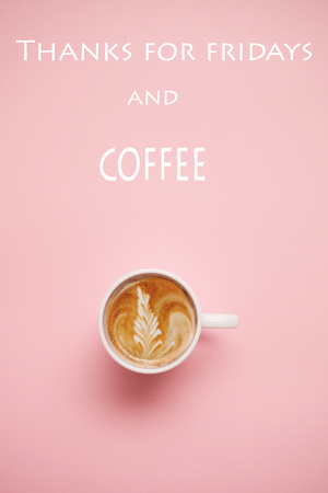 cup of  coffee on pink  background with quotes