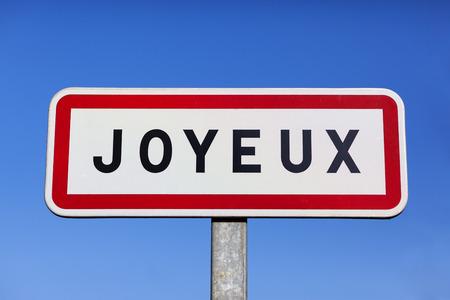 joyeux: Little village called Joyeux in France