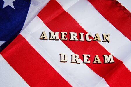 American dream sign on the USA flag background. American Dream Concept