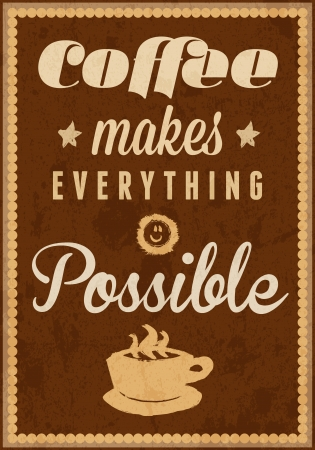 Coffee time - typography vintage background