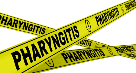 pharyngitis: Pharyngitis. Yellow warning tapes Stock Photo