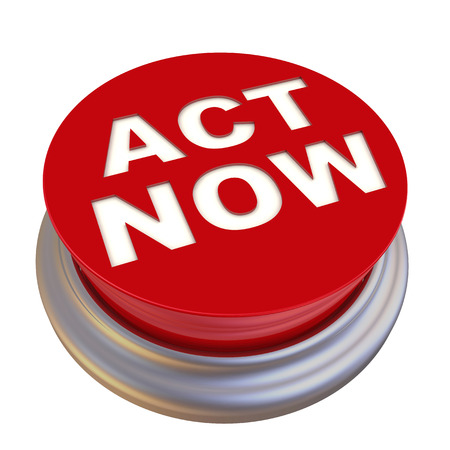 labeled: Act now. Red button labeled