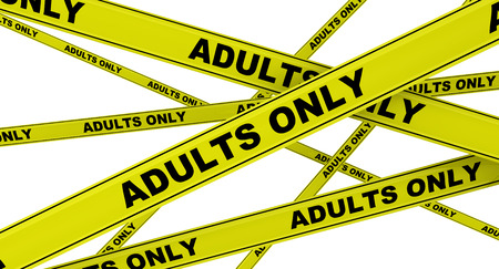 only adults: ADULTS ONLY. Yellow warning tapes