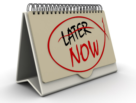 later: NOW. The concept of changing the priority