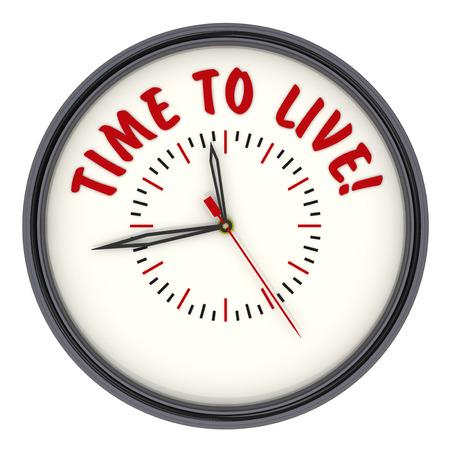 Zeit zu leben! Uhren mit der Aufschrift Standard-Bild - 44246069