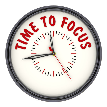 analog clock: Analog Clock with the words TIME TO FOCUS. Isolated